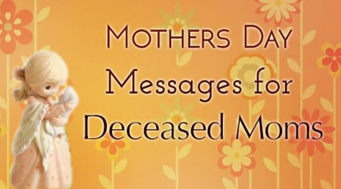 Mother's Day Messages for Deceased Moms