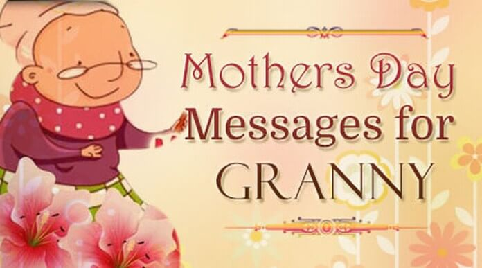 Mothers Day Messages for Granny