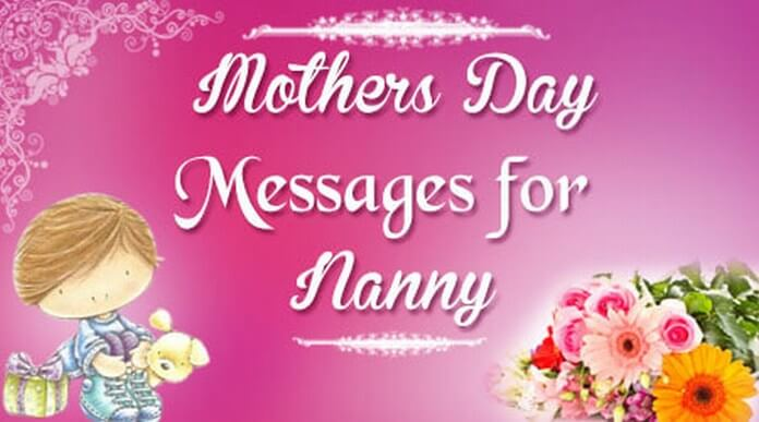 Mothers Day Messages for Nanny
