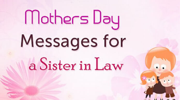 Mother's Day Messages for Sister-in-Law