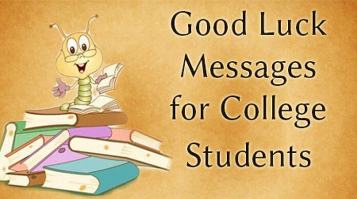 Good Luck Messages for College Students