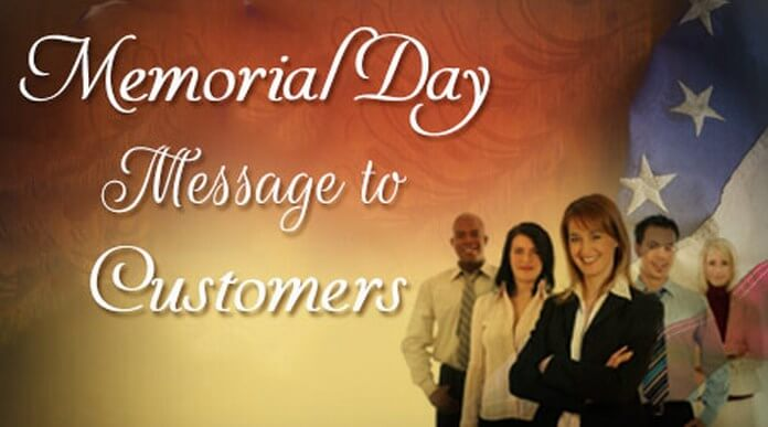 Customers Memorial Day Message