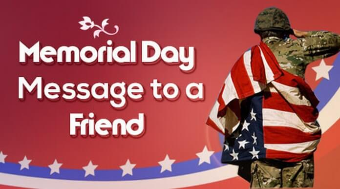 Friend Memorial Day Message