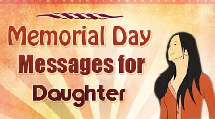 Memorial Day Messages for Daughter