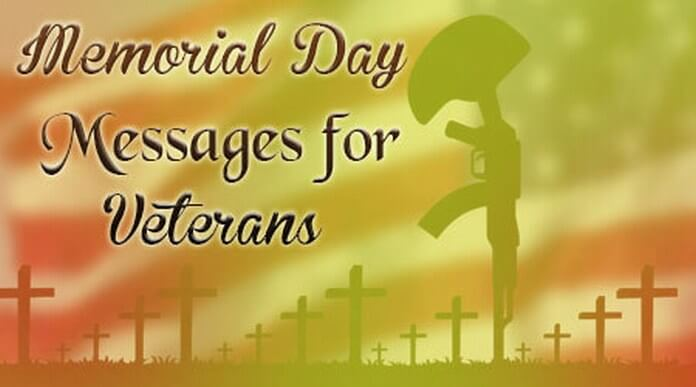Memorial Day Messages for Veterans