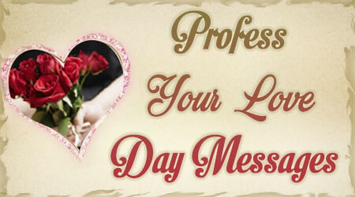 Profess Your Love Day Messages
