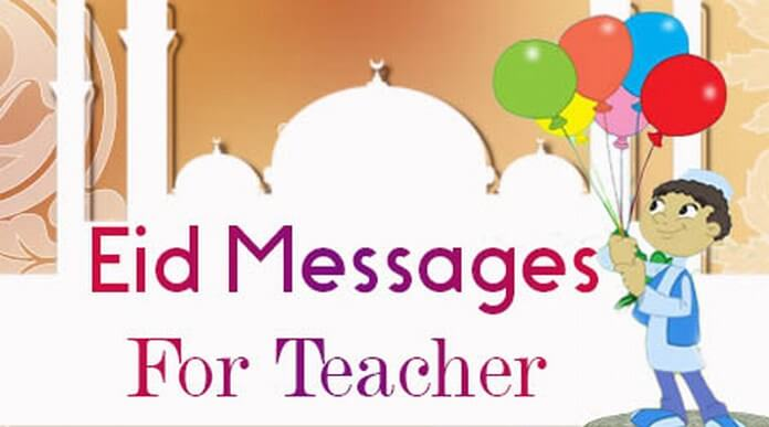 Eid Mubarak Messages to Teacher