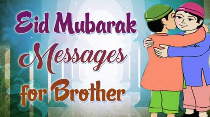 Brother Eid Mubarak Messages