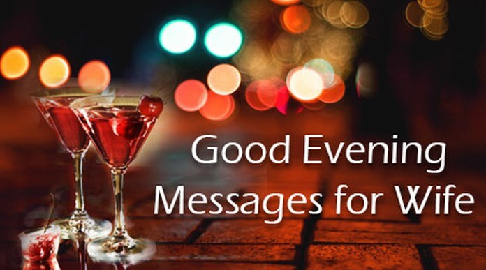 Good Evening Messages for Wife