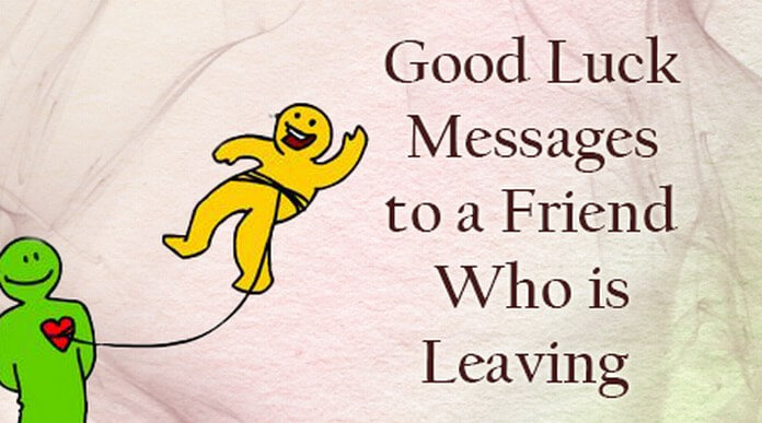 Good Luck Messages to a Friend