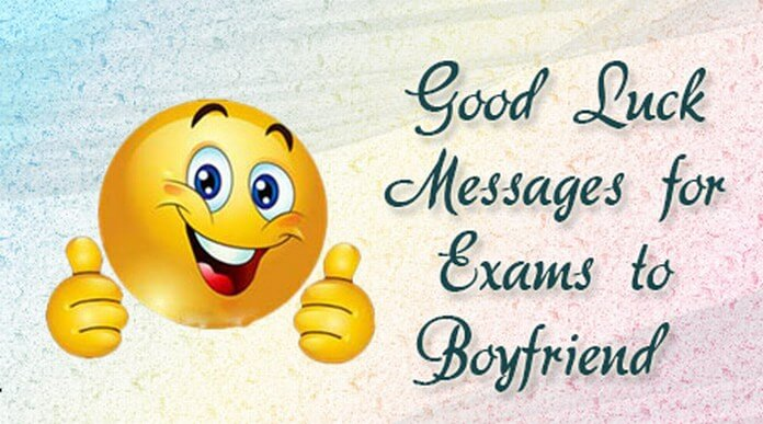 Good Luck Messages for Exams to Boyfriend