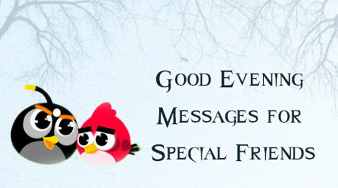 Good Evening Messages for Special Friends