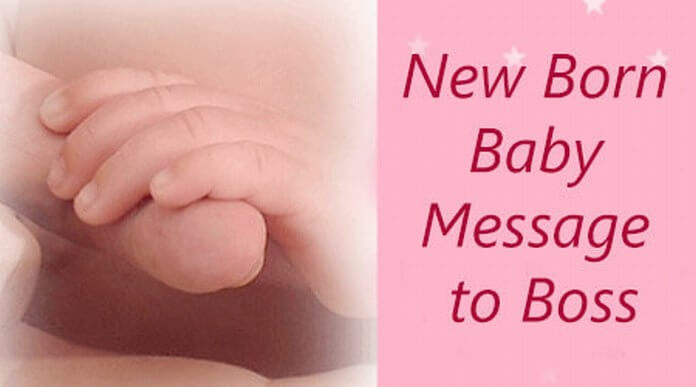 New born baby messages to boss
