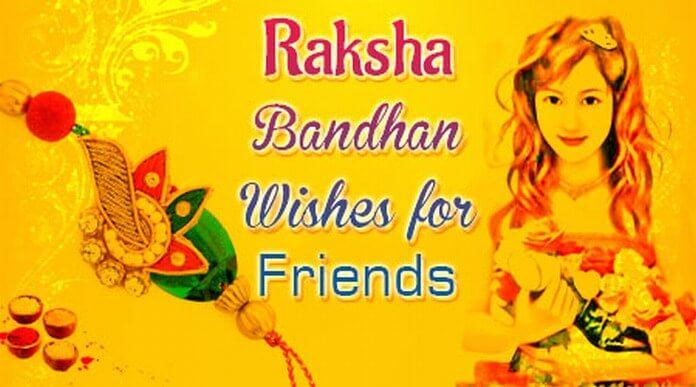 Best Raksha Bandhan Wishes for Friends