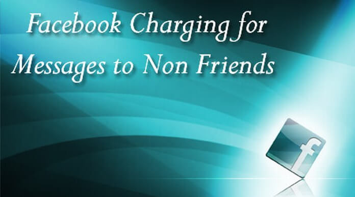 Facebook Charging for Messages