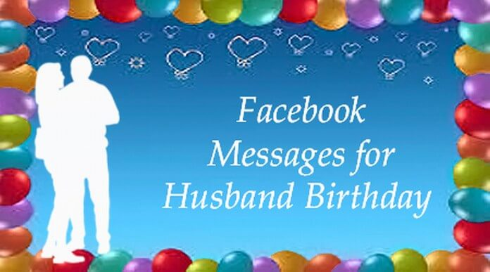Facebook Messages for Husband Birthday
