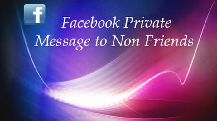 Facebook Private Message to Non Friends