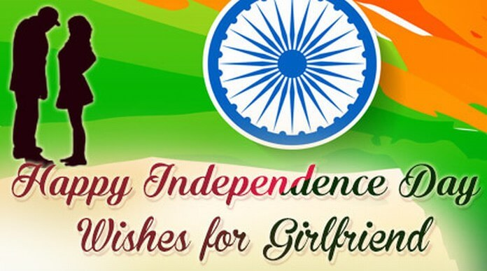 Happy Independence Day Wishes for Girlfriend