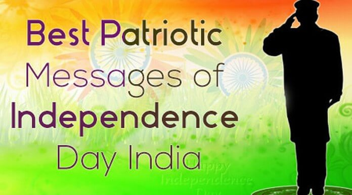 Best Patriotic Messages of Independence Day India