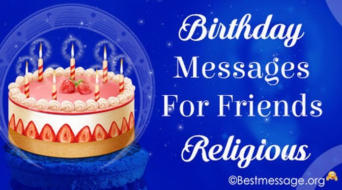 Birthday messages for friends religious