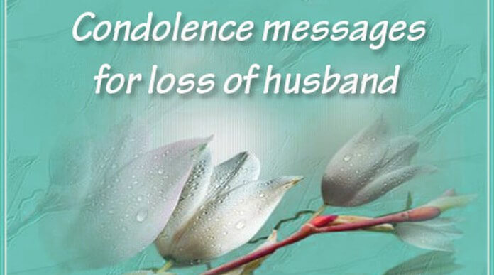 Condolence messages for loss of husband