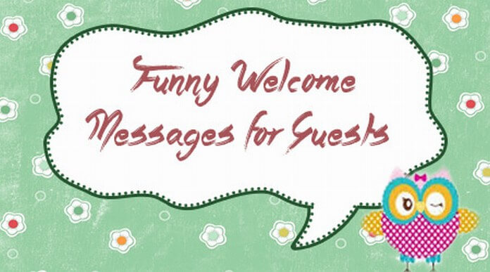 Funny Welcome Messages for Guests