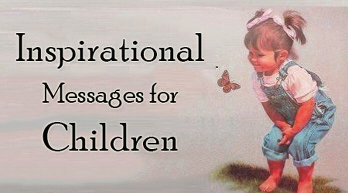 Inspirational Messages for Children