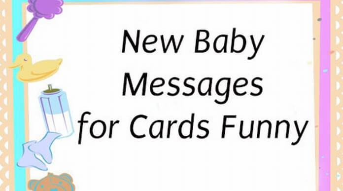 New Baby Messages for Cards Funny