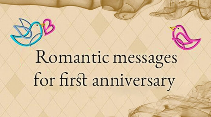 Romantic Messages For First Anniversary
