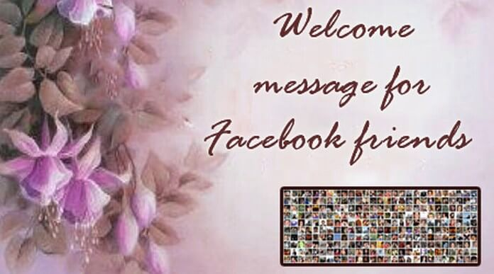 Welcome Message for Facebook Friends