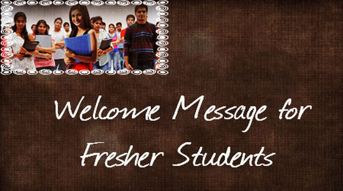 Welcome Message for Fresher Students
