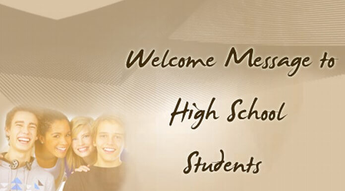 Welcome Message to High School Students