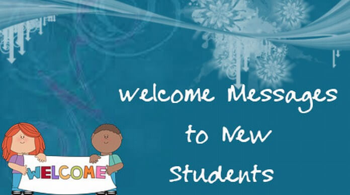 Welcome Messages to New Students