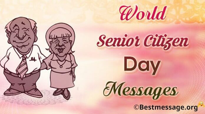 World Senior Citizen Day Messages