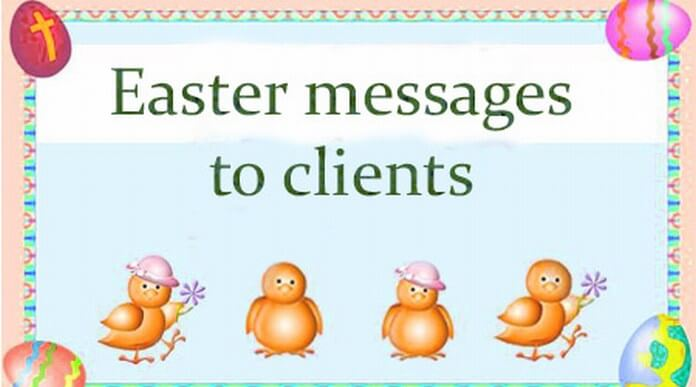 Easter messages to clients