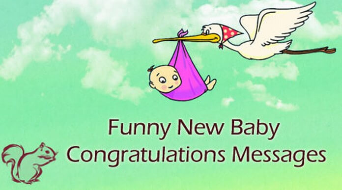 Funny New Baby Congratulations Messages