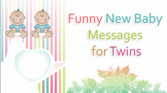Funny new baby messages for twins
