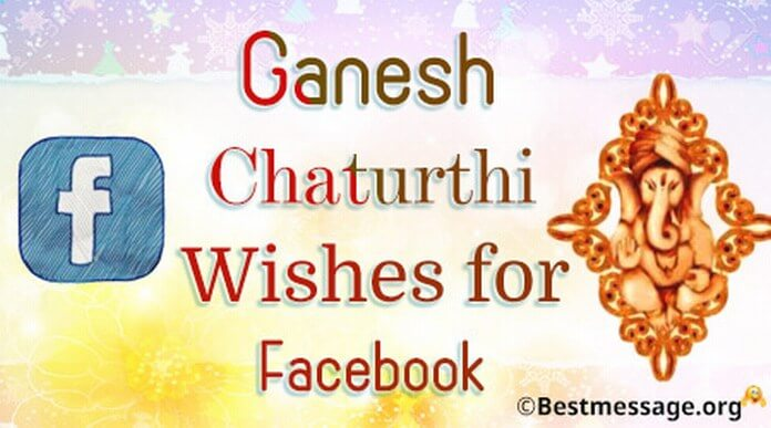 Ganesh Chaturthi Wishes for Facebook