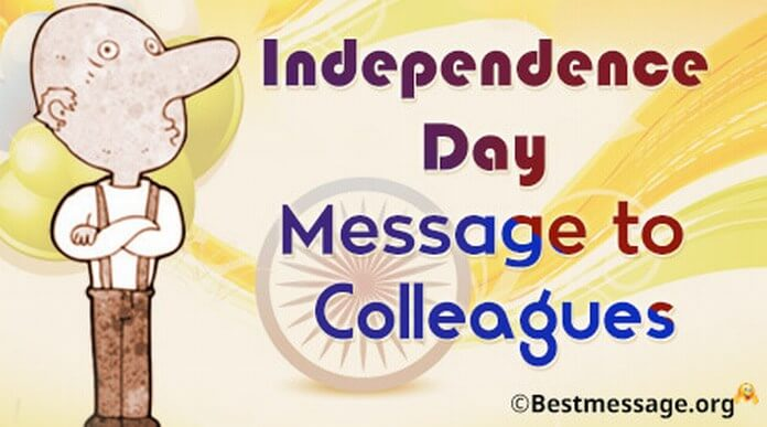 Independence Day Message to Colleagues