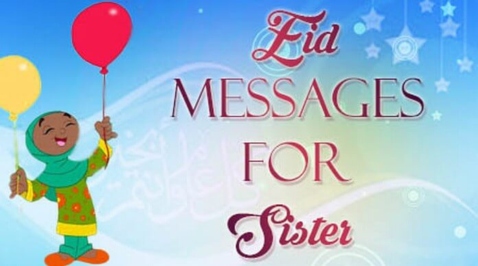 Eid Mubarak Messages for Sister