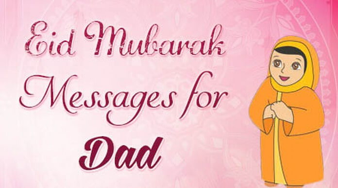 Dad Eid Mubarak Wishes Messages