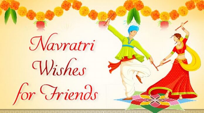 Navratri Wishes for Friends