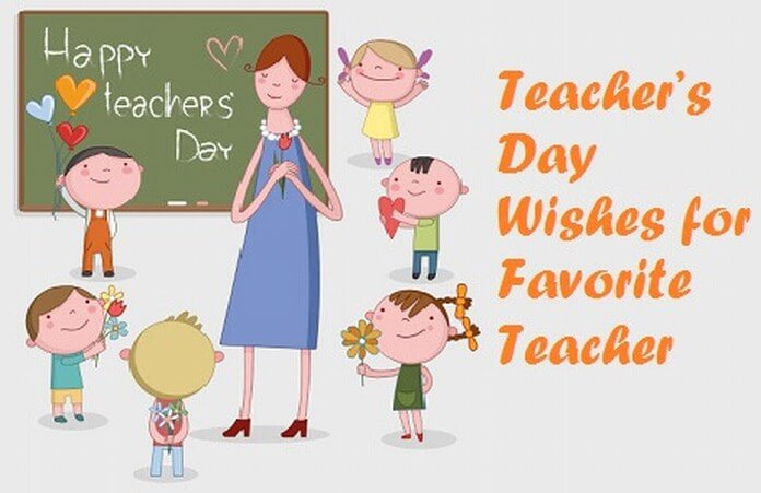 Teacher's Day Wishes for Favorite Teacher