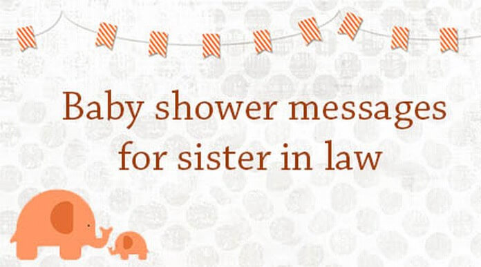 Baby Shower Messages for Sister in Law – Baby Shower Message