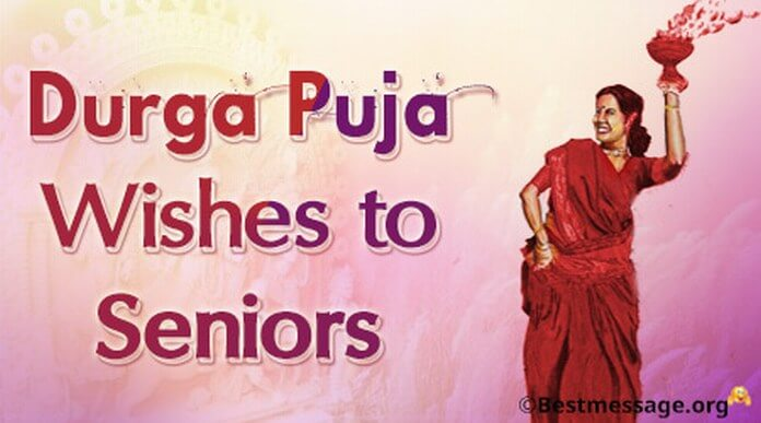 Durga Puja Wishes to Seniors