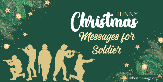 Funny Christmas Messages for Soldiers