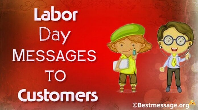 customers Labor day messages