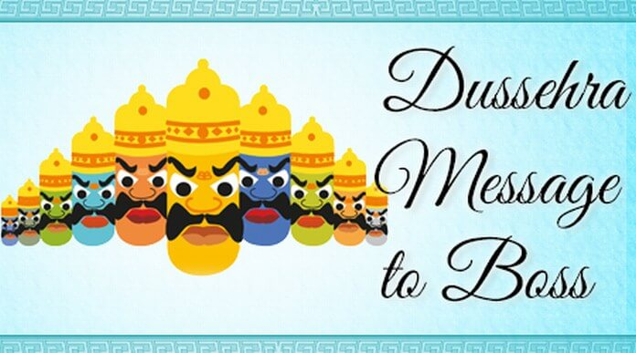 Dussehra Message to Boss