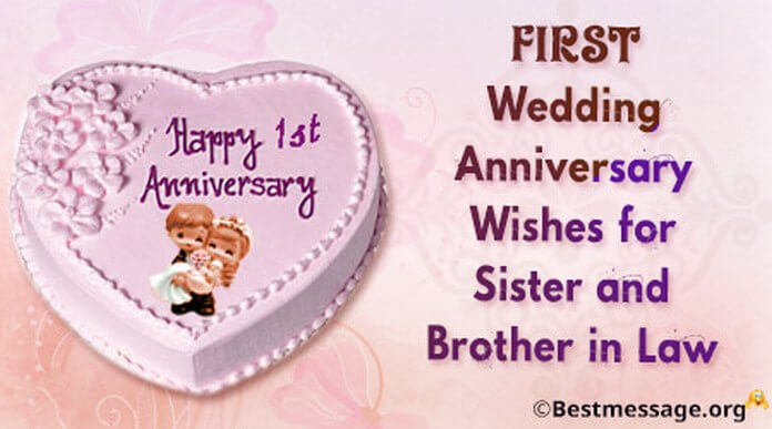 Short 1st Wedding Anniversary Wishes for Sister and Brother in Law