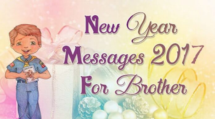 New Year Messages 2016 for Brother